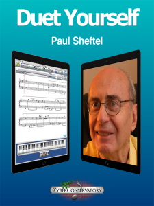 Duet Yourself by Paul Sheftel – MIDI Edition