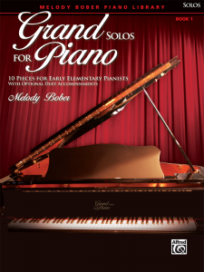 Grand Solos for Piano Book 1 by Melody Bober