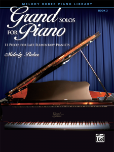 Grand Solos for Piano Book 3 by Melody Bober