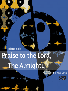 Praise to the Lord, The Almighty - Leila Viss