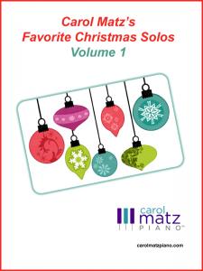 Carol Matz's Favorite Christmas Solos Volume 1