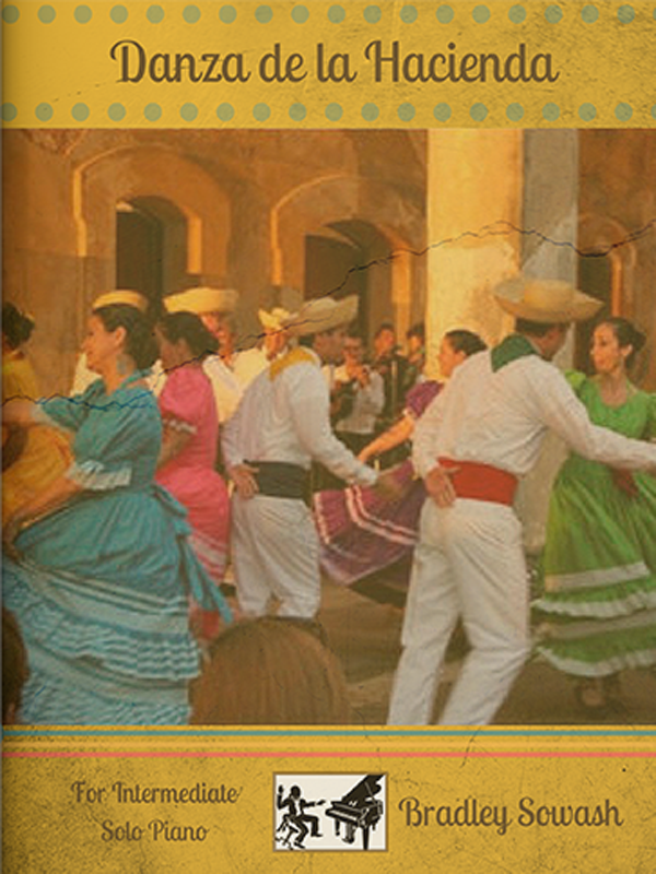 Danza de la Hacienda by Bradley Sowash