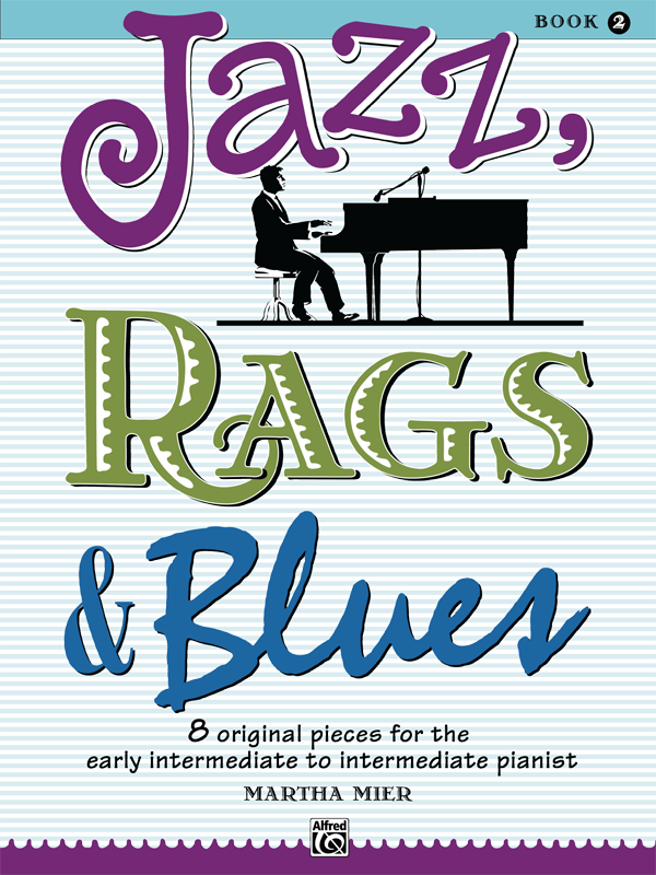 Jazz, Rags and Blues Book 2