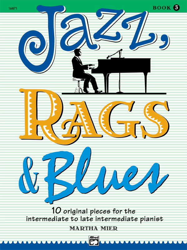 Jazz, Rags and Blues Book 3