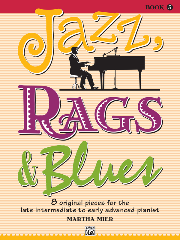 Jazz, Rags and Blues Book 5