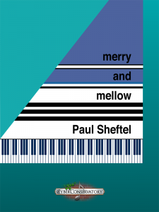 Merry and Mellow by Paul Sheftel – MIDI Edition