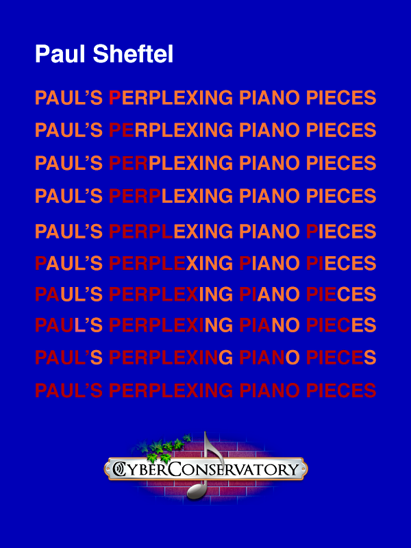 Paul's Perplexing Piano Pieces