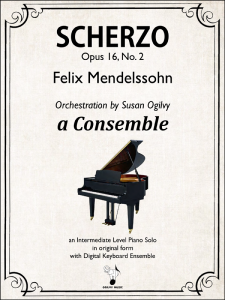 Scherzo Op. 16, No. 2 - Mendelssohn-Ogilvy