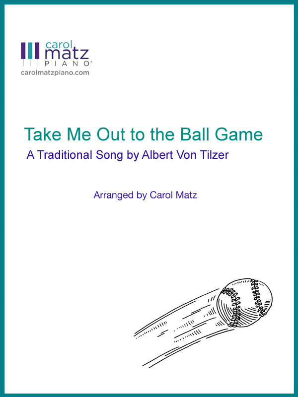 Take Me Out to the Ball Game - Tilzer-Matz