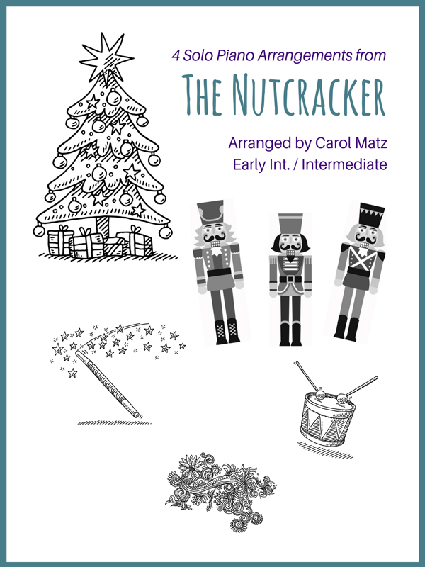 The Nutcracker Collection-4 Solo Piano Arrangements