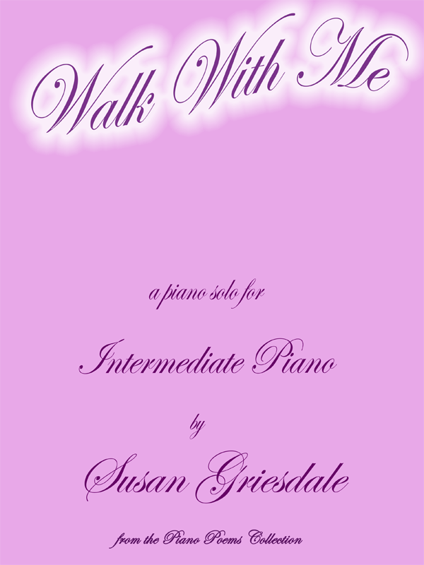 Walk with Me by Susan Griesdale
