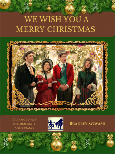 We Wish You a Merry Christmas – Traditional-Sowash