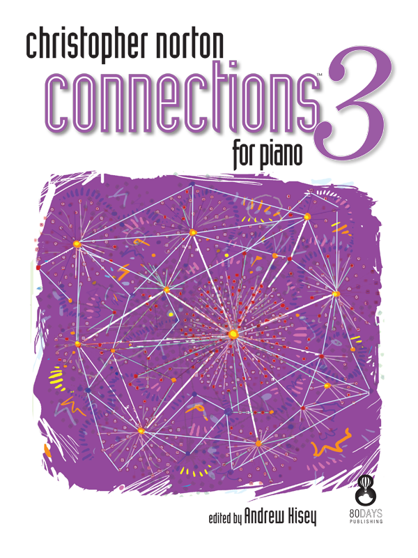Christopher Norton Connections for Piano 3