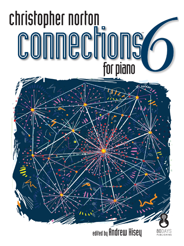 Christopher Norton Connections for Piano 6