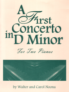 A First Concerto in D Minor by Walter and Carol Noona