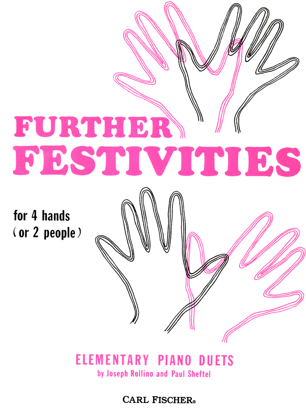 Further Festivities for 4 Hands by Joseph Rollino & Paul Sheftel-2
