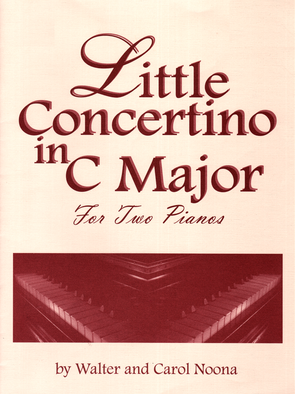 Little Concertino in C Major - Walter and Carol Noona