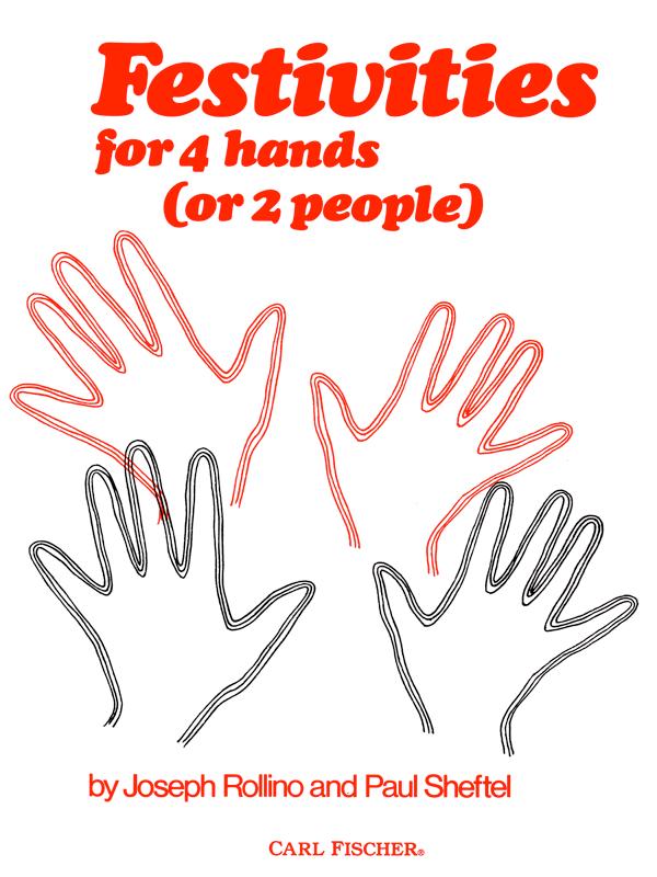 Festivities for 4 Hands by Joseph Rollino & Paul Sheftel