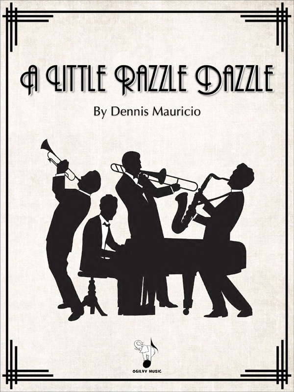 A Little Razzle Dazzle by Dennis Mauricio-Cover