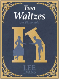 Two Waltzes for Piano Solo by Lee Evans Cover