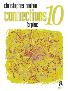 Christopher Norton Connections for Piano 10 Cover