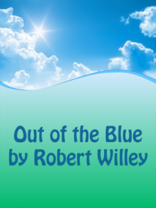 Out of the Blue by Robert Willey Cover