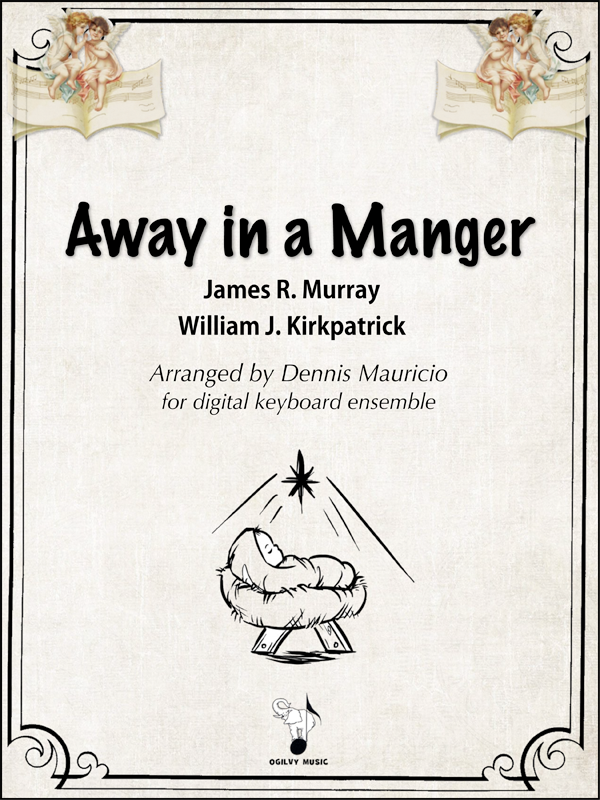 Away in a Manger arranged by Dennis Mauricio-Cover