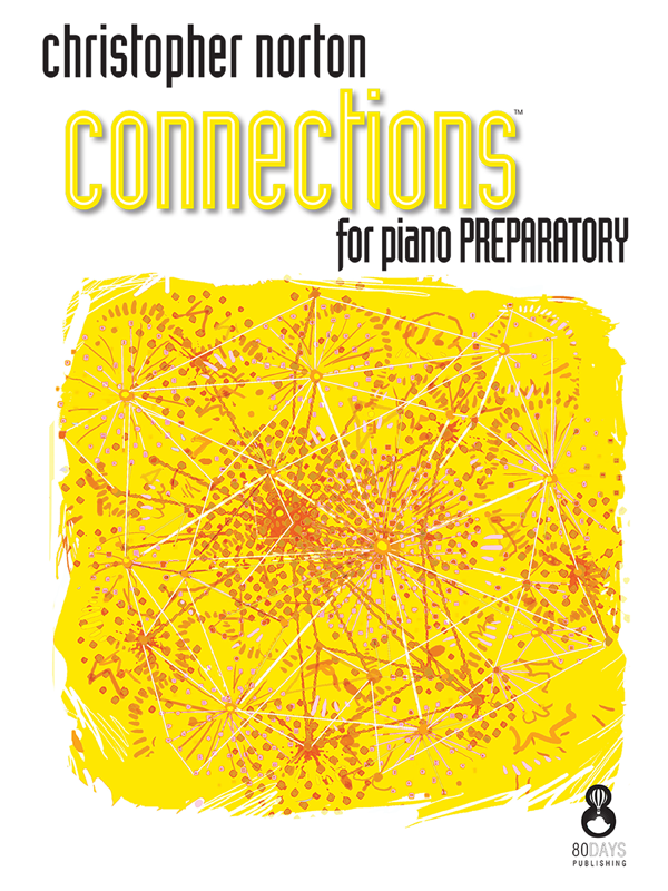 Christopher Norton Connections for Piano Prep Cover